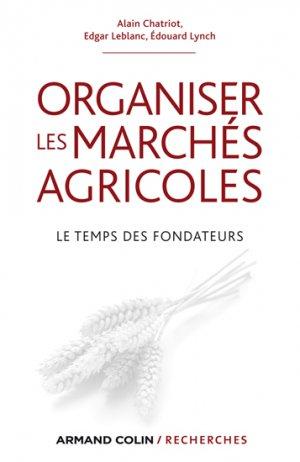 Organiser les marchés agricoles - armand colin - 9782200281434 -
