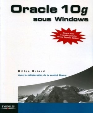 Oracle 10g sous Windows - Eyrolles - 9782212117073 -
