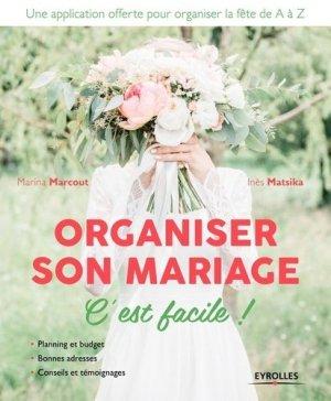 Organiser son mariage c'est facile ! 2e édition - Eyrolles - 9782212568066 -
