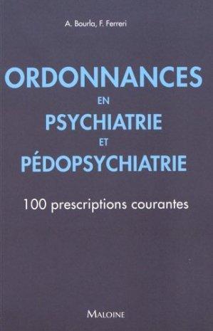 Ordonnances en psychiatrie et pédopsychiatrie - maloine - 9782224034870 -