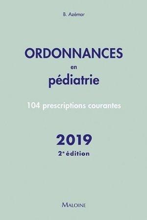 Ordonnances en pédiatrie – 2019 - maloine - 9782224035662 -