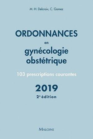 Ordonnances en gynécologie obstétrique - Maloine - 9782224035792 -