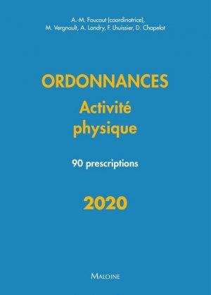 Ordonnances - Activité Physique 2020 - 90 Prescriptions - maloine - 9782224035952 -