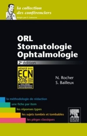 ORL - Stomatologie - Ophtalmologie - elsevier / masson - 9782294731341 -