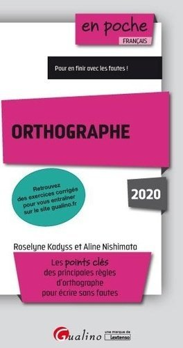 Orthographe. Edition 2020 - gualino - 9782297074896 -