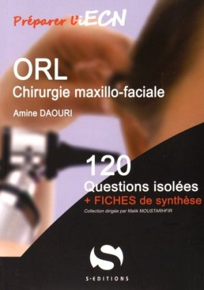 ORL - Chirurgie maxillo-faciale - s editions - 9782356401373 -