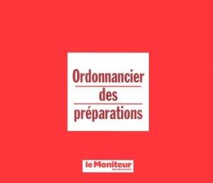 Ordonnancier des préparations - le moniteur des pharmacies - 9782375190098 -