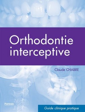 Orthodontie interceptive - edp sante - parresia - 9782490481132 -