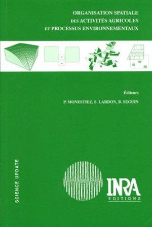 Organisation spatiale des activités agricoles et processus environnementaux - inra  - 9782738010957 -
