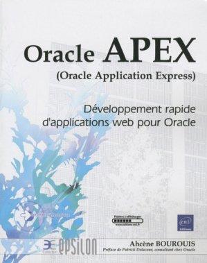 Oracle APEX, Oracle Application Express. Développement rapide d'applications web pour Oracle - eni - 9782746052444 -