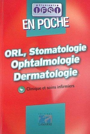 ORL, Stomatologie Ophtalmologie Dermatologie - lamarre - 9782757301401 -