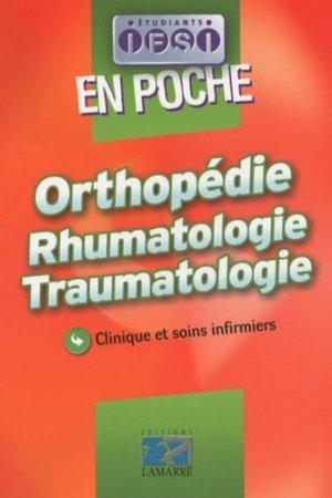 Orthopédie Rhumatologie Traumatologie - lamarre - 9782757303948