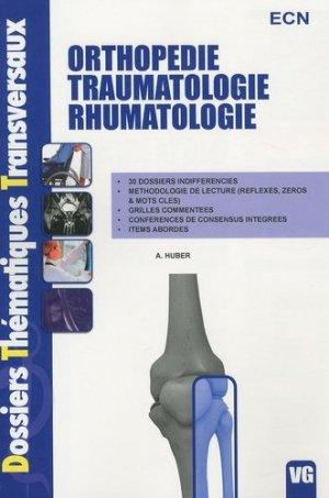 Orthopédie Traumatologie Rhumatologie - vernazobres grego - 9782818300541 -