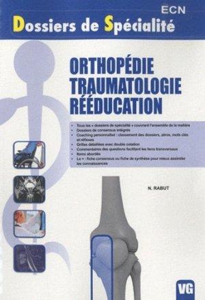 Orthopédie - Traumatologie - Rééducation - vernazobres grego - 9782818301876 -