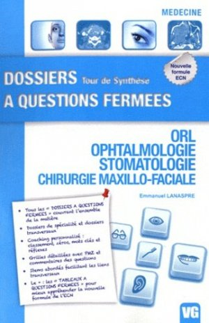 ORL - Ophtalmologie - Stomatologie - Chirurgie Maxillo-Faciale - vernazobres grego - 9782818304822 -