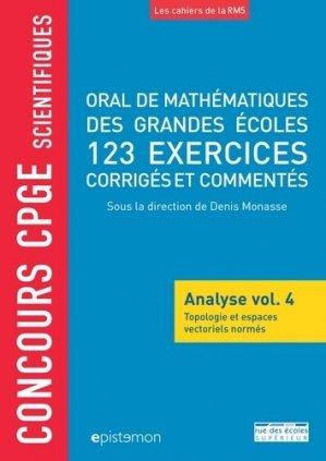 Oral de mathématiques de grandes écoles, 123 exercices corrigés - rue des ecoles - 9782820810427 -