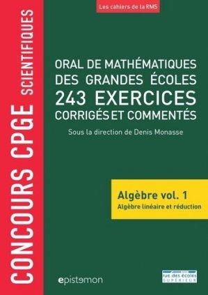 Oral de mathématiques des grandes écoles, 243 exercices corrigés - rue des ecoles - 9782820810434 -