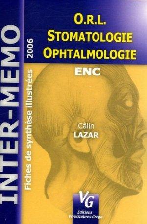 ORL Stomatologie Ophtalmologie - vernazobres grego - 9782841365791 -