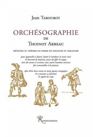 Orchésographie de Thoinot Arbeau - Ressouvenances - 9782845051447 -