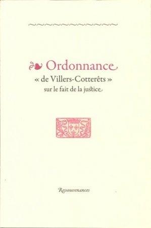 Ordonnance de Villers-Cotterêts sur le fait de justice - Ressouvenances - 9782845051669 -