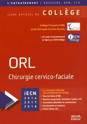 ORL Chirurgie cervico-faciale. Edition 2016-2017 - med-line - 9782846781534 -