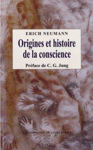 Origines et histoire de la conscience - imago - 9782849528228 -