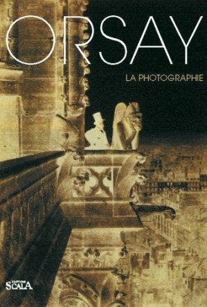 Orsay. La photographie - scala - 9782866563349 -