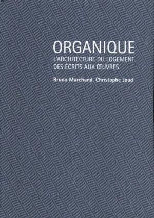 Organique. Le champ du logement collectif, modèles et continuités - ppur -  presses polytechniques et universitaires romandes - 9782889152902 -