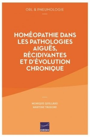Orl et pneumologie : l'homéopathie dans les pathologies aigues, récidivantes et d'évolution chronique - cedh - 9782915668841 - majbook ème édition, majbook 1ère édition, livre ecn major, livre ecn, fiche ecn