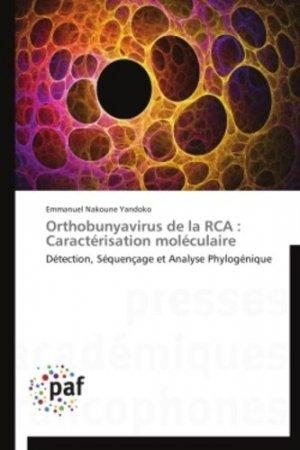 Orthobunyavirus de la RCA : Caractérisation moléculaire - presses académiques francophones - 9783841627650 -