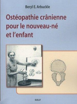 Ostéopathie crânienne pour le nouveau-né et l'enfant - sully - 9782354321215 -