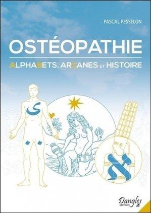 Ostéopathie - Alphabets, Arcanes et Histoire - dangles - 9782703311843 -