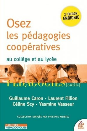 Osez les pédagogies coopératives - ESF Editeur - 9782710142928 -