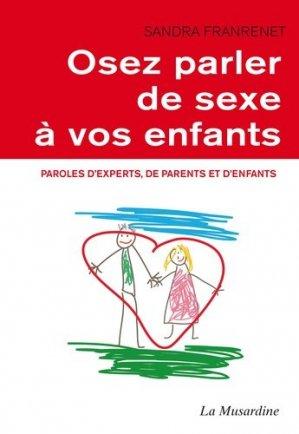 Osez parler de sexe à vos enfants - La Musardine - 9782842719210 -