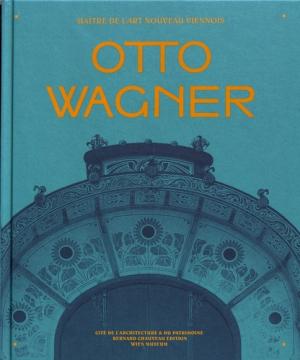 Otto Wagner - couleurs contemporaines - 9782363062741 -