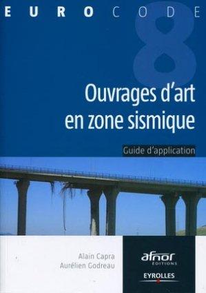 Ouvrages d'art en zone sismique - eyrolles / afnor éditions - 9782212133844 -