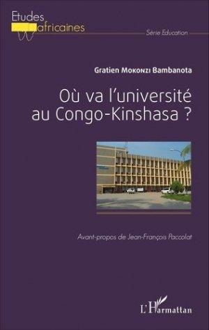 Où va l'université au Congo-Kinshasa ? - l'harmattan - 9782343072869 -