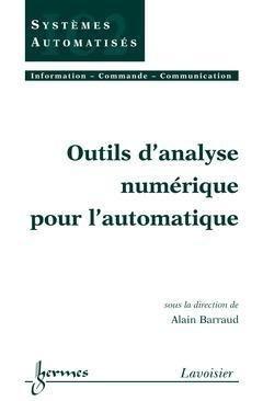 Outils d'analyse pour l'automatique - hermès / lavoisier - 9782746204218 -