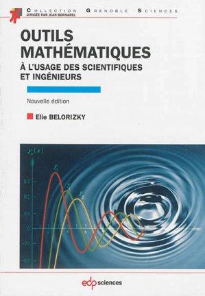 Outils mathématiques à l'usage des scientifiques et ingénieurs - edp sciences - 9782759816569 -