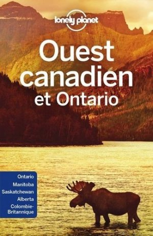 Ouest canadien et Ontario - Lonely Planet - 9782816186062 -