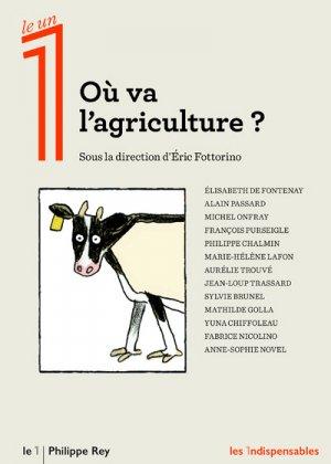 Où va l'agriculture ? - philippe rey - 9782848767239
