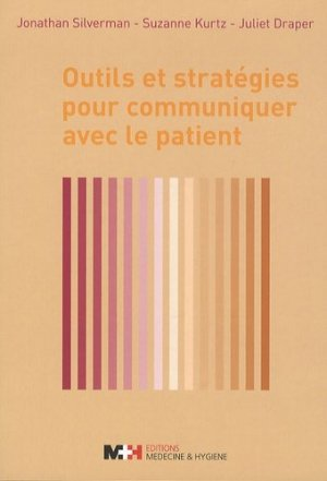Outils et stratégies pour communiquer avec le patient - medecine et hygiene - 9782880492823 -