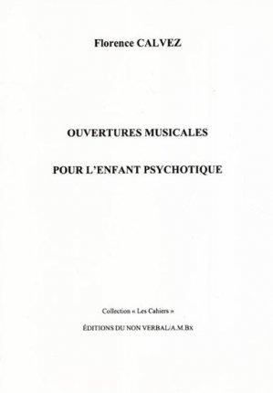 Ouvertures musicales pour l'enfant psychotique - du non verbal - 9782906274235 -