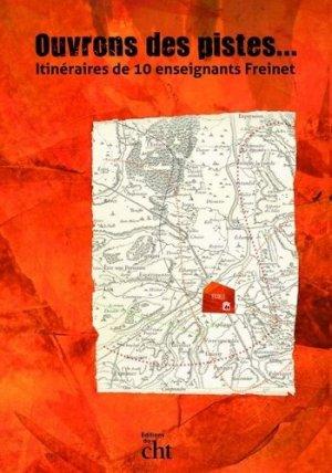 Ouvrons des pistes... - Editions du Centre d'histoire du travail - 9782912228314 -