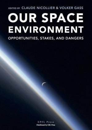 Our Space Environment - epfl press - 9782940222889 -