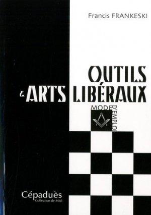 Outils & arts libéraux - Cépaduès - collection de Midi - 9791090138292 -