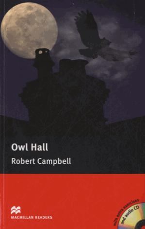 Macmillan Readers Owl Hall Pre Intermediate Without CD Reader - macmillan - 9780230422834 -