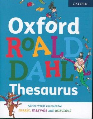 Oxford Roald Dahl Thesaurus - oxford - 9780192766694 -