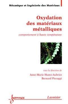 Oxydation des matériaux métalliques - hermès / lavoisier - 9782746206571 -