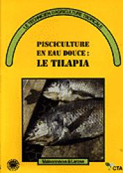 Pisciculture en eau douce : le tilapia - maisonneuve et larose - 9782706810893 -